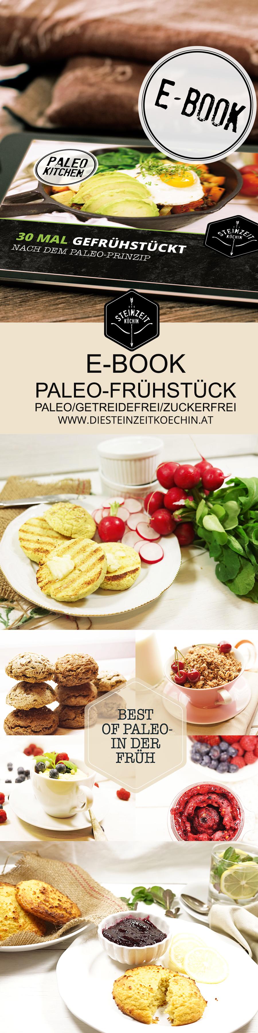 Paleo Frühstück, Frühstücksgerichte ohne Getreide, komplett zuckerfrei, ohne Milchprodukte, ideal zum Abnehmen, gesunde und schnelle Rezepte, alle Rezepte mehlfrei, wenig Kohlenhydrate, wenig Kalorien, mit ausschließlich natürlichen und gesunden Zutaten